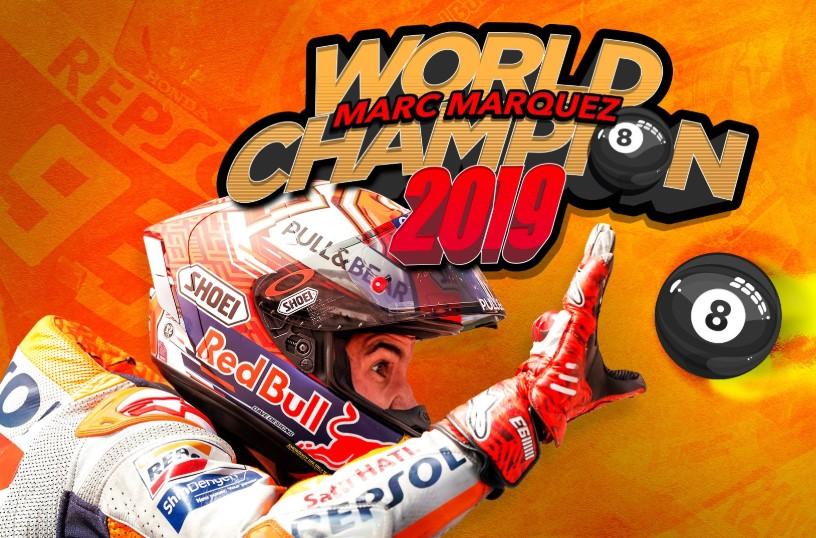 MOTO GP : GRAND PRIX DE THAÏLANDE DU 4 AU 6 OCTOBRE 2019 Marc-marquez-champion-motogp-2019
